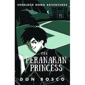 Sherlock Hong - The Peranakan Princess - Book 2 by Don Bosco - 97898147