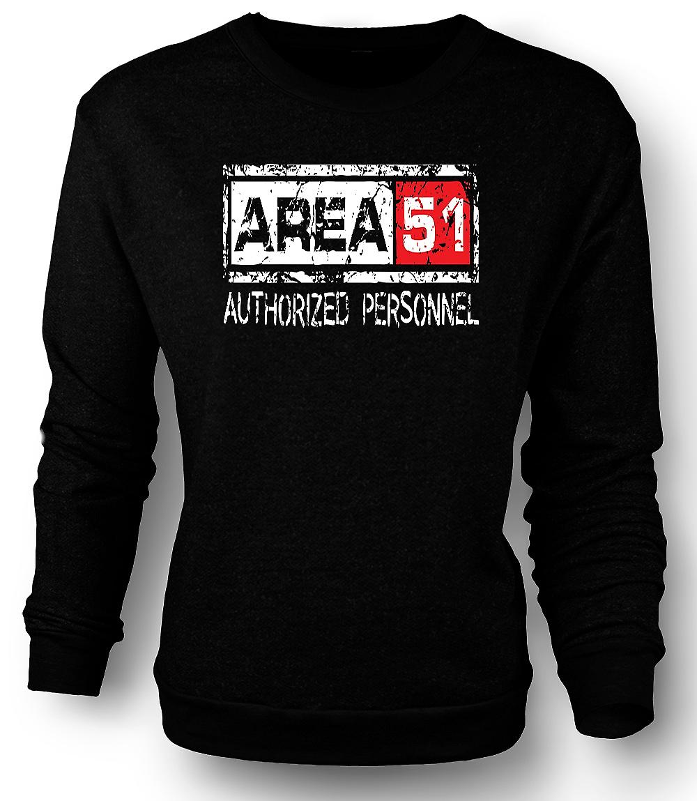Mens Sweatshirt Area 51 Authorised Personnel - UFO Funny Aliens
