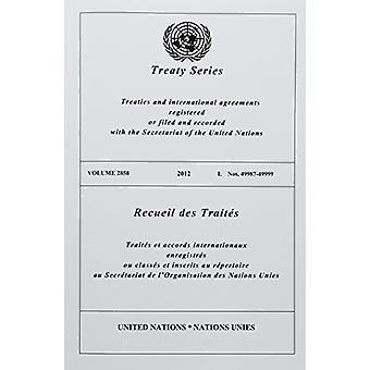 Recueil des traités 2858 (Anglais/Français édition) de l'organisation des Nations Unies - bureau