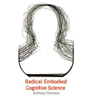 Radical encarna ciência cognitiva por Anthony Chemero - 9780262516471