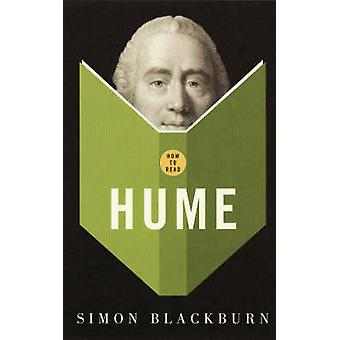 How to Read Hume by Simon Blackburn - 9781847080332 Book