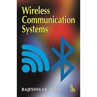 Wireless Communication Systems by Rajeshwar Das - 9789381141977 Book