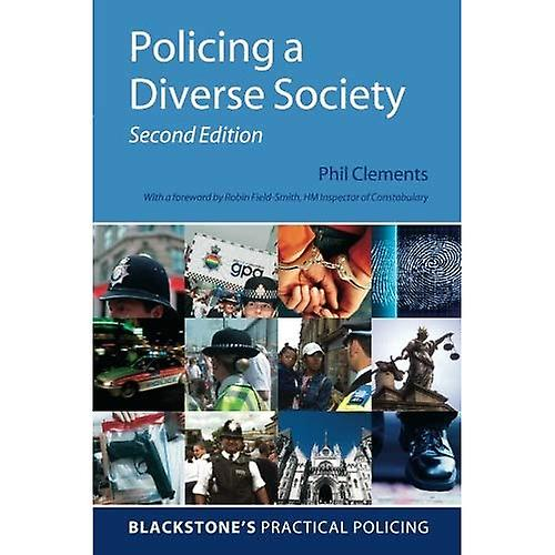 Policing a Diverse Society (noirstone& 039;s Practical Policing)