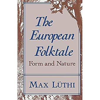 The European Folk Tale: Form and Nature (Folklore Studies in Translation)