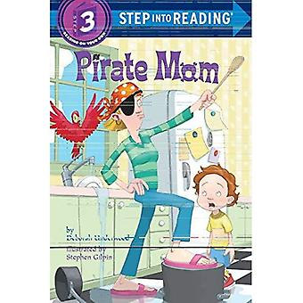 Pirate Mom (Step-into-reading)