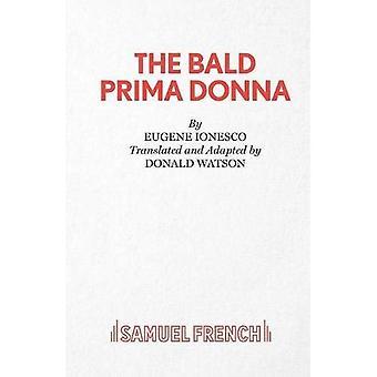 Den flintskallig primadonna: Spela (tillförordnad Edition)