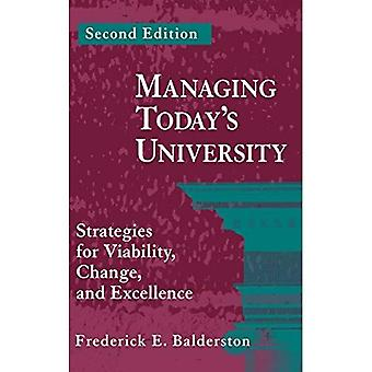 Managing Today's University: Strategies for Viability, Change, and Excellence