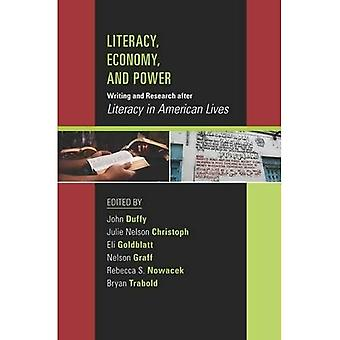 Literacy, Economy, and Power: Writing and Research after