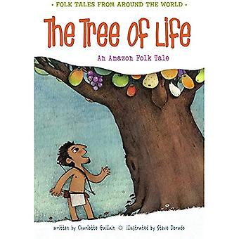 The Tree of Life: An Amazonian Folk Tale (Folk Tales from Around the World)
