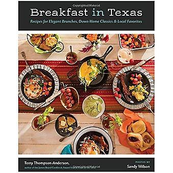 Śniadanie w Teksasie: przepisy na elegancki gałęzi, domowej klasyki i lokalnych Ulubione