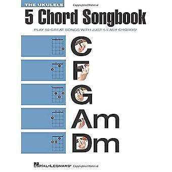 The Ukulele 5 ackord Songbook (Ukulele ackord sångböcker)
