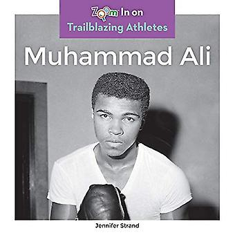 Muhammad Ali (Trailblazing Athletes)