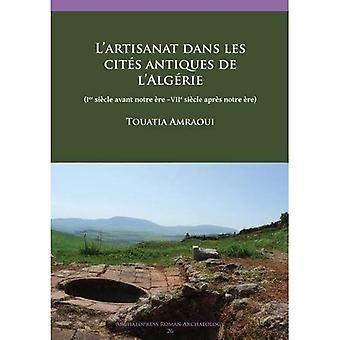 L'artisanat dans les cites antiques de l'Algerie [FRE]