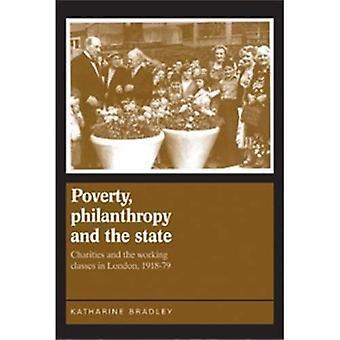 La pobreza, la filantropía y el estado: obras de caridad y las clases de trabajo en Londres, 1918-DDS79