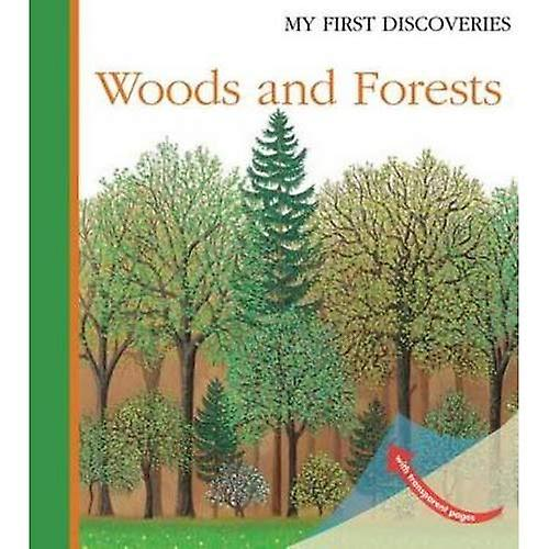 Woods and Forests (My First Discoveries)