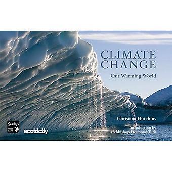 Klimawandel - unsere erwärmenden Welt: Was können man dagegen tun?