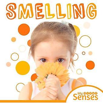 Smelling (My Senses)