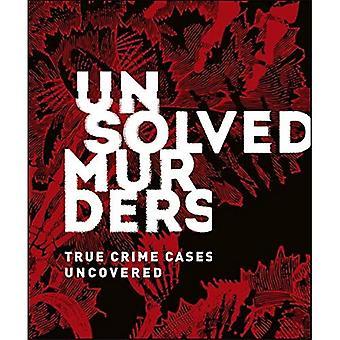 Meurtres non résolus: True Crime cas découvert
