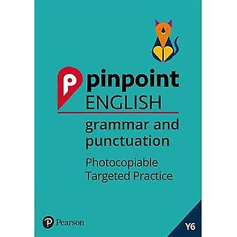 Pinpoint English Grammar and Punctuation Year 6: Photocopiable Targeted Practice (Pinpoint)