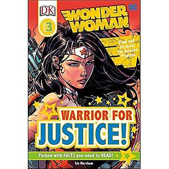 DK læsere L3: DC Comics Wonder Woman: kriger for retfærdighed! (DK læsere: niveau 3)
