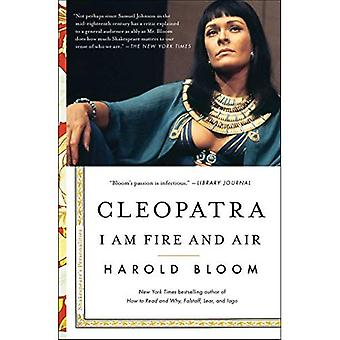 Cleopatra: I Am Fire and Air (Shakespeare's Personalities)