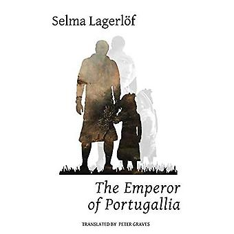 The Emperor of Portugallia (Lagerloef in English)