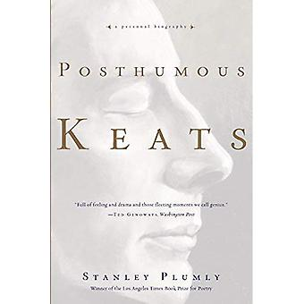 Keats póstumo: Uma biografia pessoal
