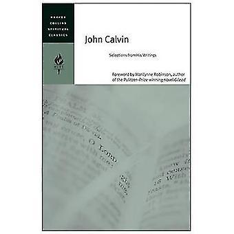 John Calvin by HarperCollins Spiritual Classics