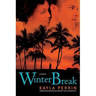 Vacaciones de invierno por Perrin y Kayla