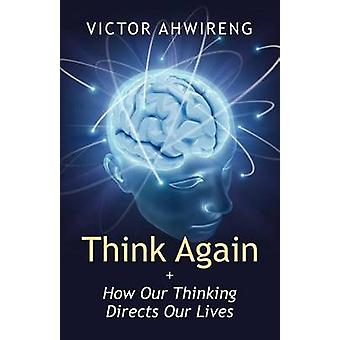 Think Again door Ahwireng & Victor