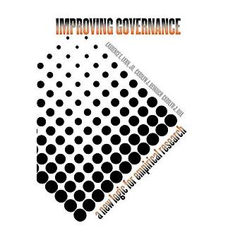 Improving Governance A New Logic for Empirical Research by Lynn & Laurence E.