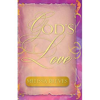 Gods Love by Reeves & Melissa