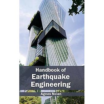 Handbook of Earthquake Engineering by Nolan & Agnes