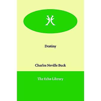 Skæbne af Buck & Charles Neville