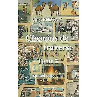 Chemins de Traverse por Piegay & cara