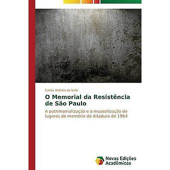 O Memorial da Resistncia de So Paulo by Beltro do Valle Carlos