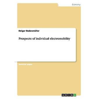 Prospects of Individual Electromobility by Bodenmuller & Holger