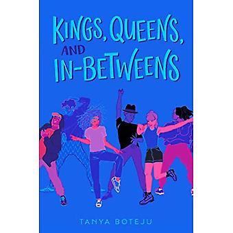 Kungar, drottningar och in-Betweens