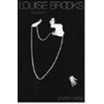 Louise Brooks - A Biography by Barry Paris - 9780816637812 Book