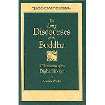Long Discourses of the Buddha - Translation of the  -Digha-Nikaya - (2nd