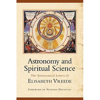 Astronomy and Spiritual Science by Elizabeth Vreede - 9780880105880 B