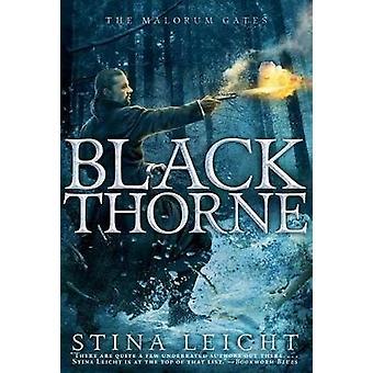 MALORUM #2 - Blackthorne by Stina Leicht - 9781481442893 Book