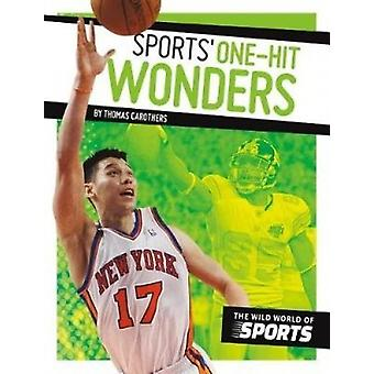 Sports' One-Hit Wonders by Thomas Carothers - 9781532113697 Book
