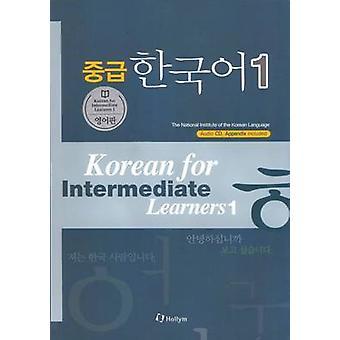 Korean for Intermediate Learners (with CD & Appendix) by Chungsook Ki