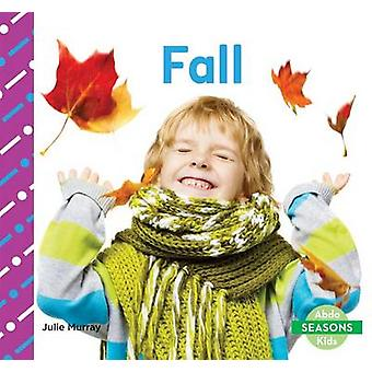 Fall by Murray - Julie - 9781629709192 Book