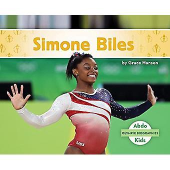 Simone Biles by Grace Hansen - 9781680809466 Book