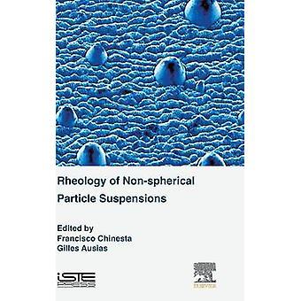 Reologie van niet-sferische deeltjes suspensies door Chinesta & Francisco