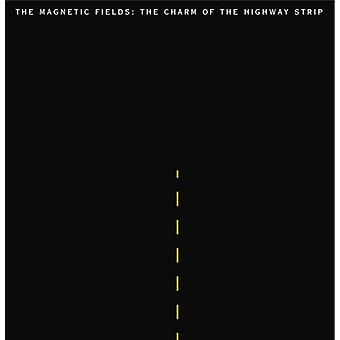 Magnetic Fields - Charm of the Highway Strip [Vinyl] USA import