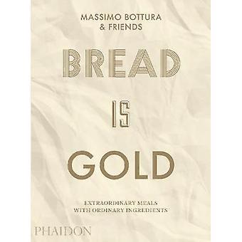 Le pain est or par Massimo Bottura - livre 9780714875361