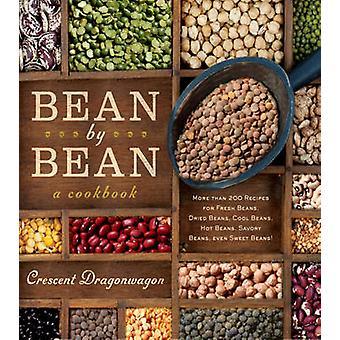 Bönor av Bean en kokbok - mer än 200 recept på färska bönor - Drie